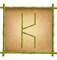 capital letter k made of green bamboo sticks on vector image vector image