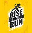 rise and run marathon sport event motivation vector image vector image