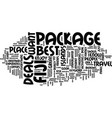 best package deals to fiji text background word vector image vector image