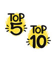 top 5 and 10 lettering set vector image vector image