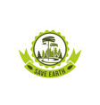badge save earth concept vector image vector image