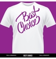 best choice hand lettering - handmade calligraphy vector image