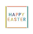 colorful easter simple card frame poster vector image