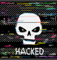 glitch hacker skull with text vector image vector image