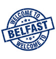 welcome to belfast blue stamp vector image vector image