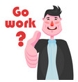 a businessman with a strong-willed chin is smiling vector image vector image