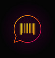 barcode in speech bubble colorful line icon on vector image