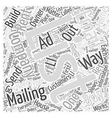 Have a Mailing List of Your Own Word Cloud Concept vector image vector image