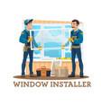 window installation construction workers tools vector image vector image