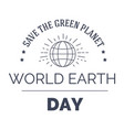 world earth day isolated monochrome icon planet vector image vector image