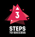 3 steps to success cover for video to be vector image