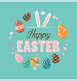 happy easter poster with easter eggs vector image vector image