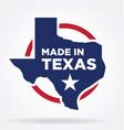 made in texas logo 02 vector image vector image