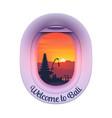 plane porthole with balinese island sunset vector image