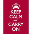 KEEP CALM CARRY ON Deep Red vector image vector image