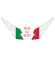 pray for italy coronavirus outbreak in italy vector image