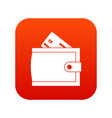wallet with credit card and cash icon digital red vector image