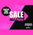 sale half price banner in black pink color vector image vector image
