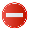 stop sign no entry sign dont do it vector image