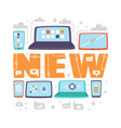 latest new technologies flat vector image vector image