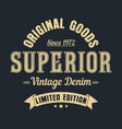 superior goods print vector image vector image