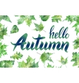 Hello autumn Hand drawn different colored autumn vector image