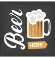 Beer here - vintage poster with lettering and mug vector image vector image