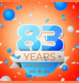 eighty three years anniversary celebration vector image vector image