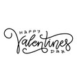 happy valentine s day hand lettering - handmade vector image
