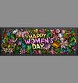happy womens day hand drawn cartoon doodles vector image