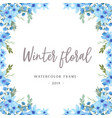 watercolor florals with text frame border lush vector image