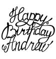 Happy birthday Andrew vector image vector image