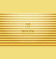 luxury golden gradient color wave pattern vector image vector image