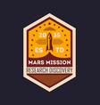 martian space mission vintage isolated label vector image