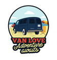 van badge adenture awaits quote happy camper on vector image vector image