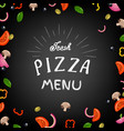 fresh pizza menu vector image vector image