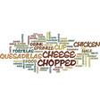 best recipes chicken quesadillas text background vector image vector image