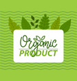 poster or banner design for organic natural vector image vector image