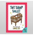 Toy shop sale flyer design with baby crib vector image vector image