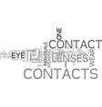 are contacts right for you text word cloud concept vector image vector image
