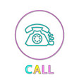 call web button linear bright outline template vector image