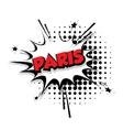 Comic text Paris sound effects pop art vector image vector image