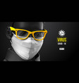 coronavirus covid19-2019 man in black white mask vector image vector image