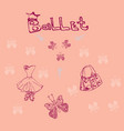 cute little ballerina setdoodle vector image vector image