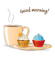 good morning sketch snack with cupcakes vector image vector image