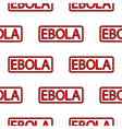 Ebola stamp seamless pattern vector image vector image