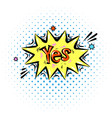 lettering yes comic text sound effects bubble vector image