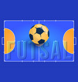 field for futsal with ball and text orange vector image vector image