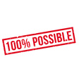 100 percent possible rubber stamp vector image vector image