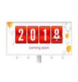 coming soon 2018 new year congratulatory poster vector image vector image